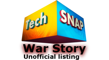 TechSnap War Story